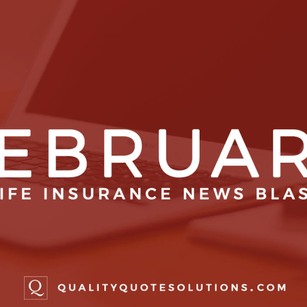 Metlife Life Insurance Quote: Life Insurance News Blast February