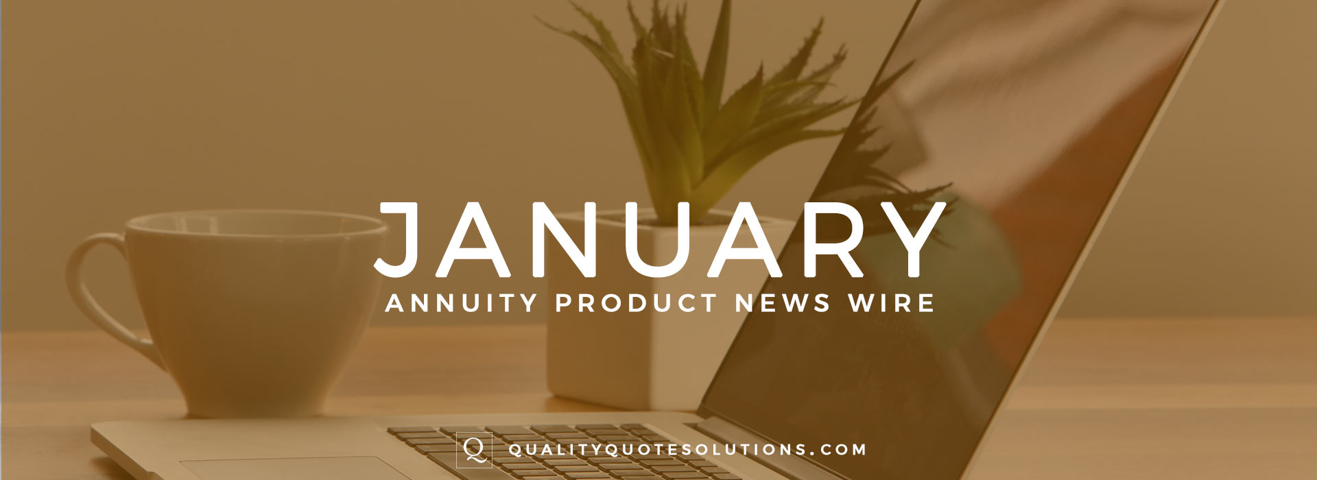 Annuity Quotes Annuity Product News Archives  Quality Quote Insurance Solutions